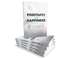 Positivity and Happiness
