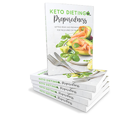 Keto Dieting Preparedness