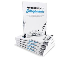 Productivity For Entrepreneurs