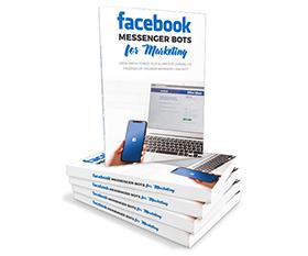 Facebook Messenger Bots For Marketing