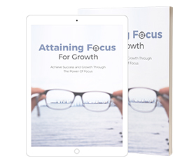 Attaining Focus For Growth