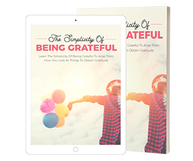 The Simplicity Of Being Grateful