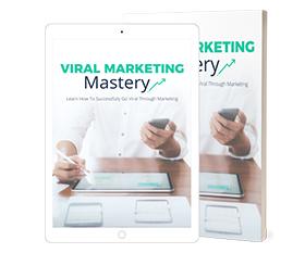Viral Marketing Mastery