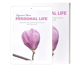 Improve Your Personal Life
