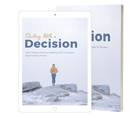 Starting With a Decision