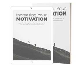 Increasing Your Motivation