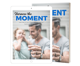 Harness The Moment