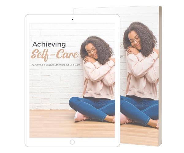 Achieving Self-Care